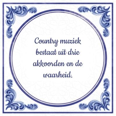 Country muziek bestaat uit drie akkoorden en de waarheid.