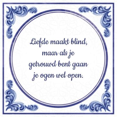 Liefde maakt blind maar als je getrouwd bent gaan je ogen wel open