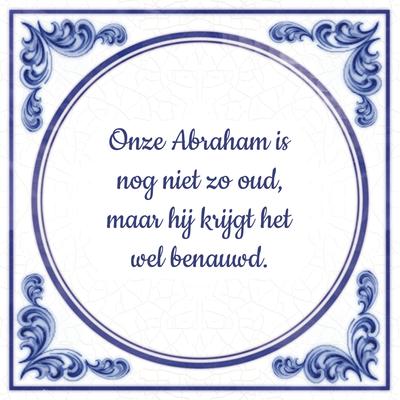 Onze Abraham is nog niet zo oud, maar hij krijgt het wel benauwd.