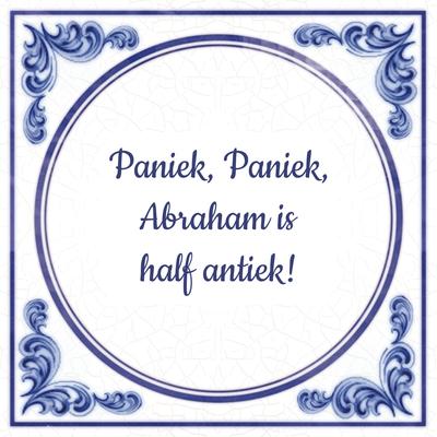 Paniek, Paniek, Abraham is half antiek!