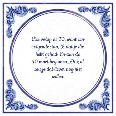 Spreuk 30 Jaar 30 Jaar Spreuken 30 Jaar Tegeltjes Tegeltjes Com