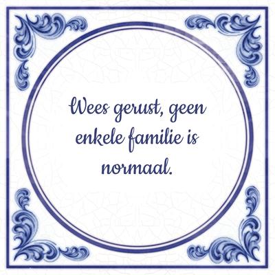 spreuken en wijsheden familie Spreuk familie. Familie spreuken tegeltjes! TIP!   Tegeltjes.com spreuken en wijsheden familie