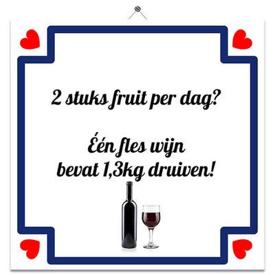Tegeltje 'Zat fruit in wijn'