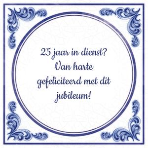 25 Jaar In Dienst Van Harte Gefeliciteerd Met Dit Jubileum