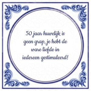 50 jaar huwelijk 50 jaar huwelijk is geen grap, je hebt de ware liefde in iedereen  50 jaar huwelijk