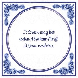 tekst 50 jaar abraham