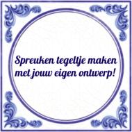 Spreuken tegeltje maken (nr.62)