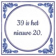 39 is het nieuwe 20.
